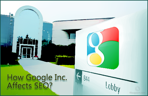 5 Ways Google Inc. Policies affect your SEO